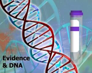 Evidence & DNA